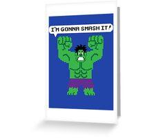 I'm Gonna Smash It! Greeting Card