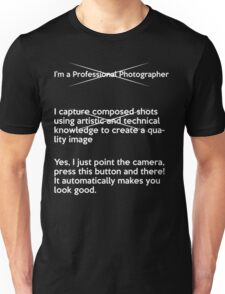 How to explain my job to normal people (Professional  Unisex T-Shirt
