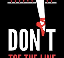 Don't Toe the Line by Elizabeth Owens