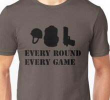 Every Round Every Game Unisex T-Shirt