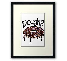 Doughp. Framed Print