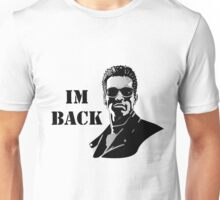 Im Back Unisex T-Shirt