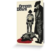 Officer Down Greeting Card