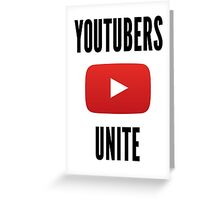 Youtubers Unite! Greeting Card