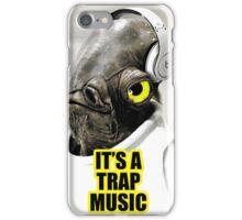 It's Trap Music iPhone Case/Skin