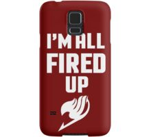 I'm All Fired Up - White Samsung Galaxy Case/Skin