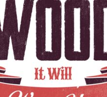 CHOP YOUR OWN WOOD Sticker
