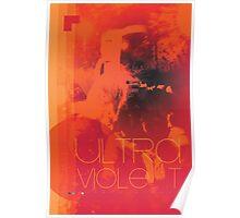 Ultra Violet Poster
