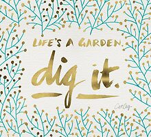 Dig It – Gold & Turquoise by Cat Coquillette