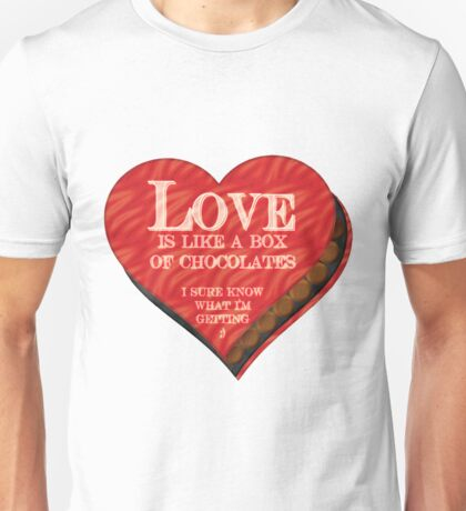 Love is like a Box of Chocolates Unisex T-Shirt