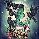 NEVER SAY DIE by Tim  Shumate