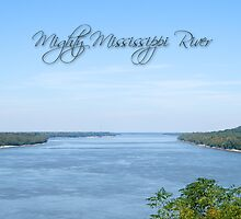 The Mighty Mississippi River by Bonnie T.  Barry