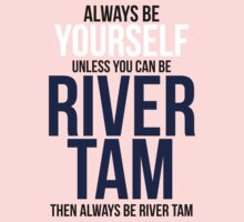 Always Be River Tam Kids Clothes