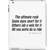 All you gotta do is ride iPad Case/Skin