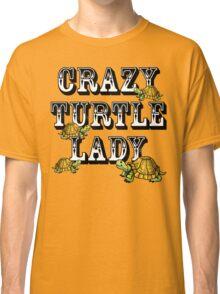 Crazy Turtle Lady Classic T-Shirt