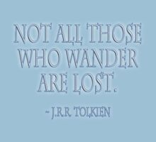 """""""Not all those who wander are lost."""" J.R.R. Tolkien, BLACK Kids Clothes"""