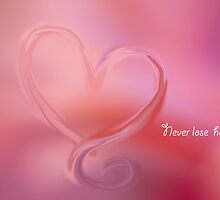 Never lose hope  by Nicole  Markmann Nelson