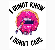 I donut know donut care Unisex T-Shirt