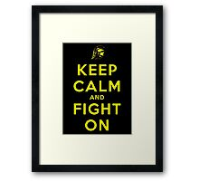 Keep Calm and Fight On (Black iPhone Case) Framed Print