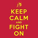 Keep Calm and Fight On (Cardinal iPhone Case) by ShopGirl91706