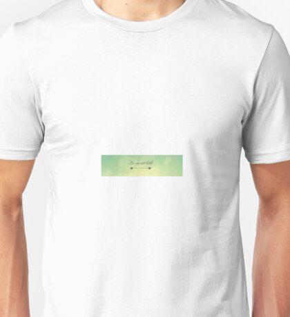 La vie est belle Unisex T-Shirt