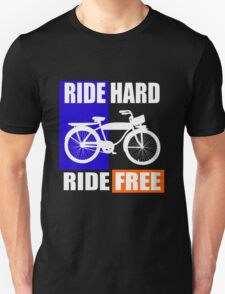 BIKE-RIDE HARD RIDE FREE T-Shirt