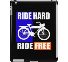 BIKE-RIDE HARD RIDE FREE iPad Case/Skin