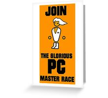 Join the PC Master Race Greeting Card