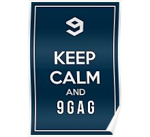 Keep calm and 9gag blue Poster