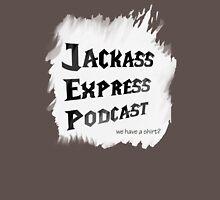 "Jackass Express Podcast ""Messy T"" Unisex T-Shirt"