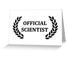 Official scientist Greeting Card