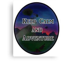 Keep Calm And Adventure Canvas Print