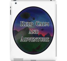 Keep Calm And Adventure iPad Case/Skin