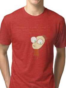 Ambition is a poor excuse for not having enough sense to be lazy.  Tri-blend T-Shirt