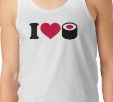 I love Sushi Tank Top