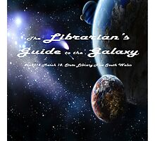 Librarian's Guide to the Galaxy - science and science fiction readers advisory Photographic Print