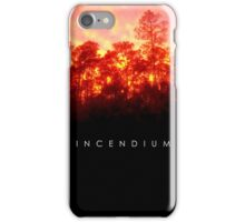 INCENDIUM iPhone Case/Skin