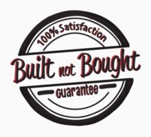 built not bought badge by TswizzleEG