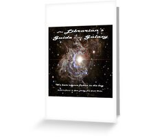 The Librarian's Guide to the Galaxy Greeting Card