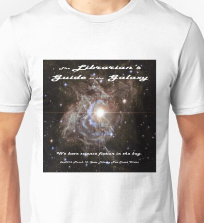 The Librarian's Guide to the Galaxy Unisex T-Shirt
