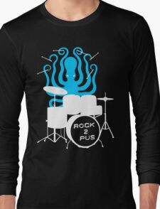 Octopus Rock! Long Sleeve T-Shirt