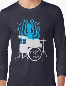 Octopus Rock! Long Sleeve T-Shirt