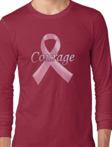 Breast Cancer Awareness - Courage Long Sleeve T-Shirt