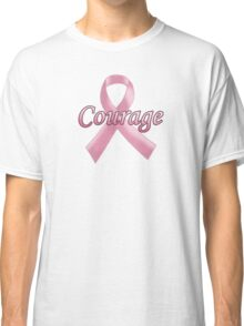 Breast Cancer Awareness - Courage Classic T-Shirt