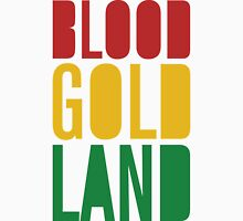 Blood Gold Land Unisex T-Shirt