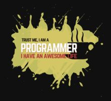 Programmer T-shirt : Trust me, I am a programmer by dmcloth