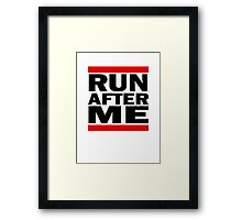 Run after me Framed Print