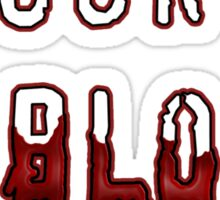 I Suck Blood... Sticker