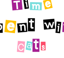 Time spent with cats is never wasted - Real Truth Cat Quote + Vintage Cat Drawing Sticker