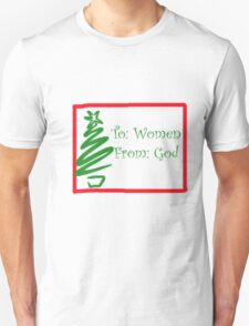 God's Gift To Women? T-Shirt